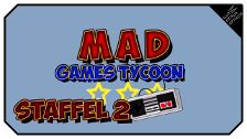 MAD Games Tycoon Staffel 2
